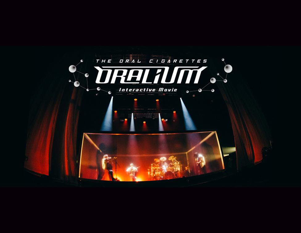 THE ORAL CIGARETTES Interactive Movie「ORALIUM」